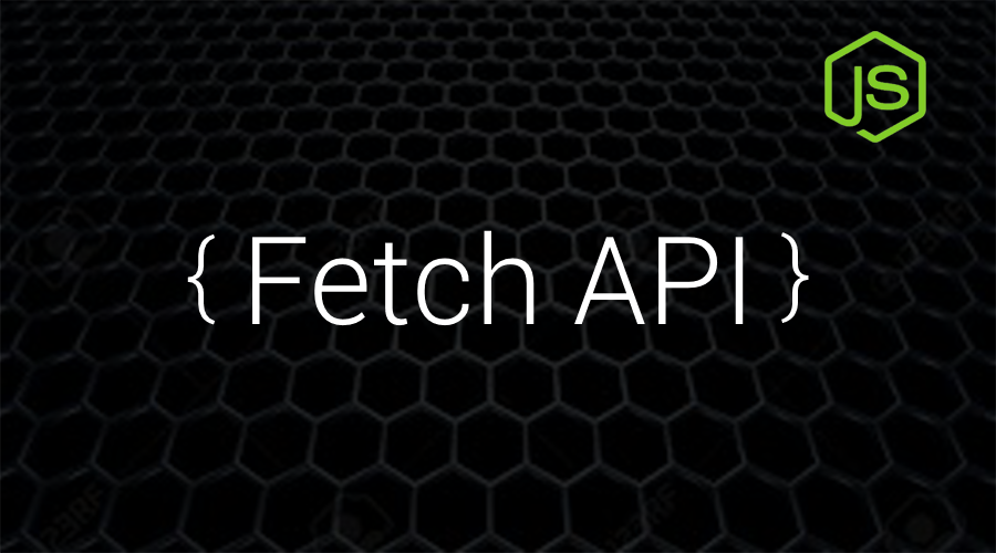 了解 Fetch API